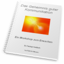 Workshop Das Geheimnis guter Kommunikation